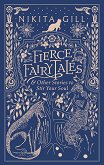 Fierce Fairytales and Other Stories to Stir Your Soul - Nikita Gill -